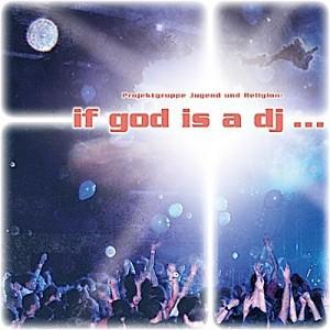 if-god-is-a-dj