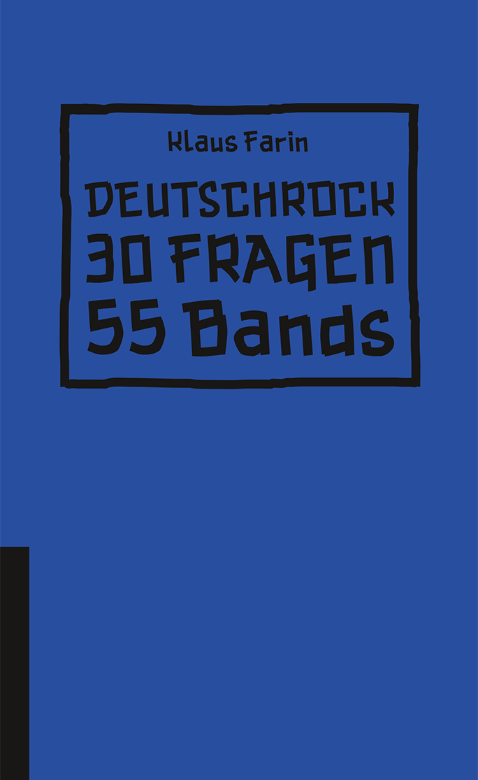 deutschrock 30 fragen 55 bands klaus farin. Black Bedroom Furniture Sets. Home Design Ideas